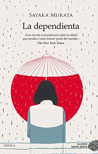 9788416634620: La dependienta (NEFELIBATA)