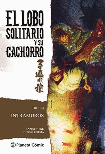 Lobo solitario y su cachorro, Intramuros (Paperback): Kazuo Koike, Goseki