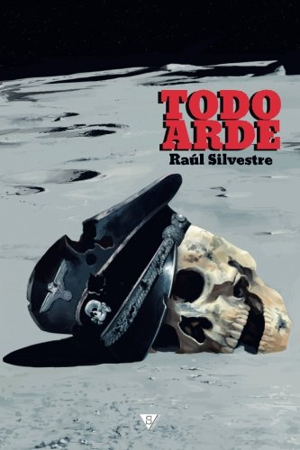 9788416637065: Todo arde (Spanish Edition)