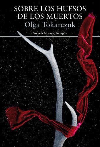 9788416638802: Sobre los huesos de los muertos: Traducción del polaco de Abel Murcia: 337 (Nuevos Tiempos)