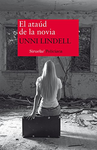 EL ATAÚD DE LA NOVIA,: Lindell, Unni