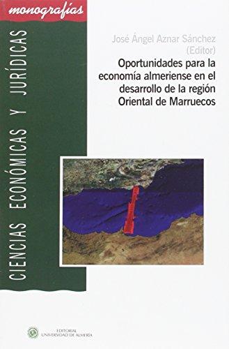 Oportunidades para la economía almeriense en el: Belmonte Ureña, Luís
