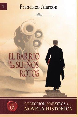 9788416645268: El barrio de los suenos rotos (Spanish Edition)
