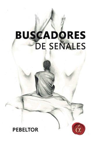 9788416645541: Buscadores de senales (Spanish Edition)