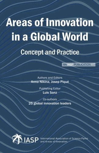 Areas of Innovation in a Global World: Concept and Practice Josep Piqué Author