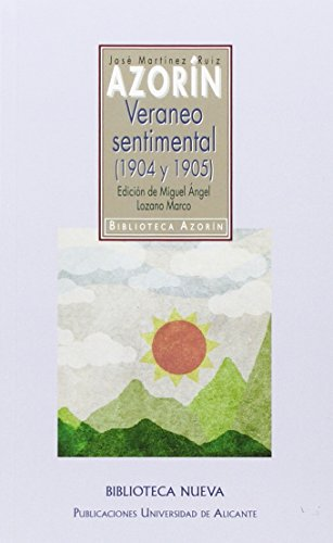 9788416647200: Veraneo sentimental (1904 y 1905) (BIB.AZORIN /OSCAR WILDE / BLASCO IBAñEZ)