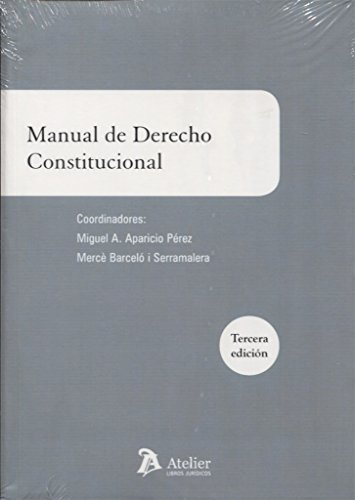 9788416652228: Manual de derecho constitucional: 3ª edición