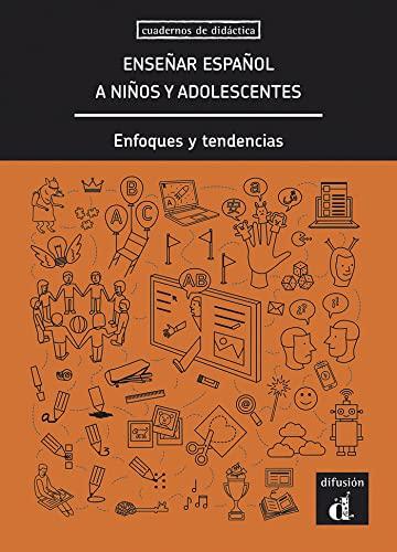 Enseñar español a niños y adolescentes : Llobera, Miquel; Herrera,