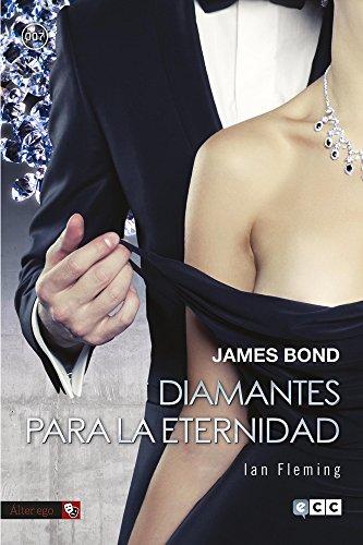 James Bond 4: Diamantes para la eternidad: Fleming, Ian