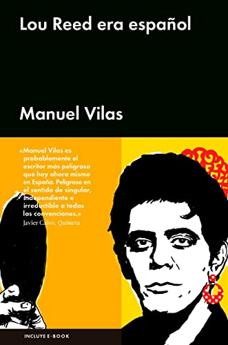 9788416665334: Lou Reed era español (Spanish Edition)