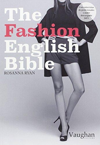 The Fashion English Bible - Ryan, Rosanna