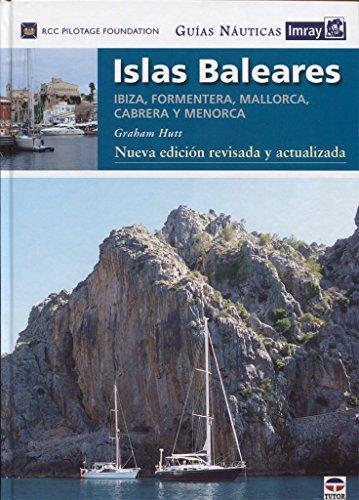 9788416676248: Guías Náuticas Imray. Islas Baleares. Nueva edición revisada y actualizada