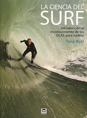 Imagen de archivo de La ciencia del Surf a la venta por Agapea Libros