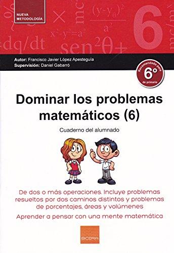 Dominar Problemas Matematicos 6º E.P.