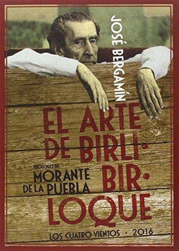 El arte de Birlibirloque. Con cuatro dibujos originales de Bergamín y doce