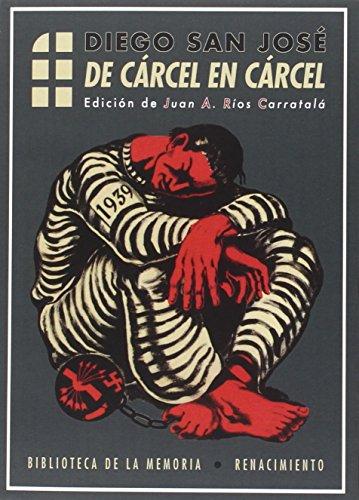 9788416685462: De cárcel en cárcel (Biblioteca de la Memoria, Serie Menor)