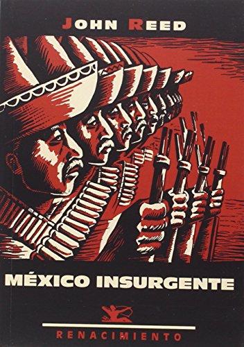 9788416685615: México insurgente (Los viajeros) (Spanish Edition)