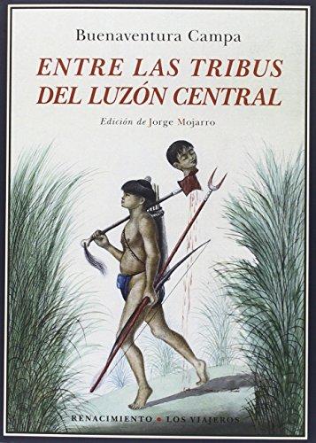 9788416685752: Entre las tribus del Luzón Central [Próxima aparición]