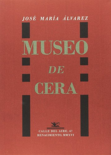 9788416685806: Museo de cera (Calle del Aire)