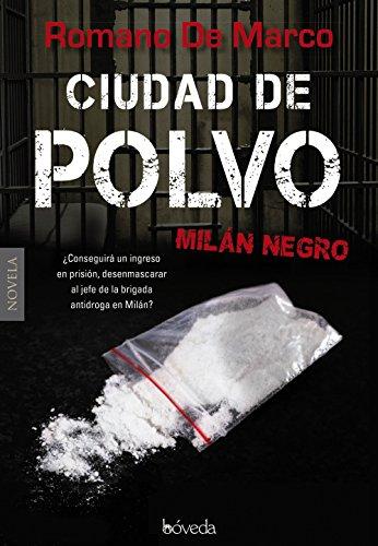 Ciudad de polvo (Paperback): Romano De Marco