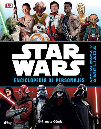 9788416693887: Star Wars Enciclopedia de personajes (Nueva edición): Actualizada y ampliada (Star Wars: Guías Ilustradas)
