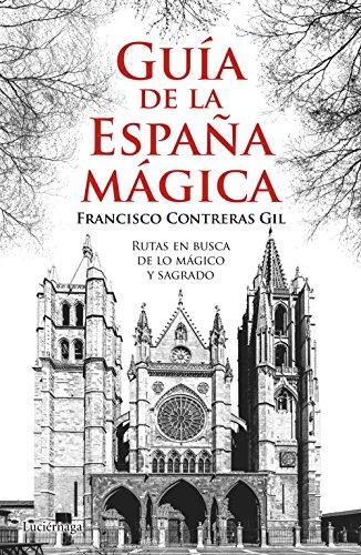 9788416694242: Guía de la España mágica
