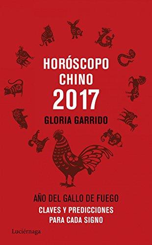 9788416694341: Horóscopo chino 2017: Claves y predicciones para cada signo (PRACTICA)