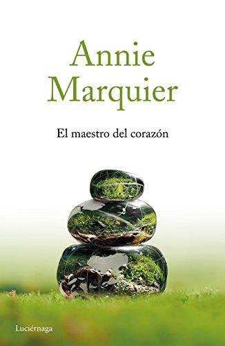 El maestro del corazón (Paperback): Annie Marquier