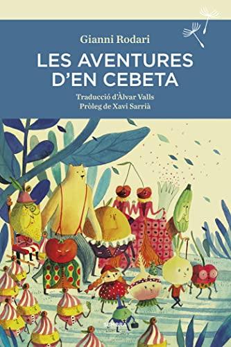 9788416698400: Les aventures d'en Cebeta