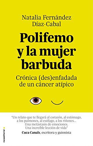 Polifemo y la mujer barbuda - Fernández Díaz-Cabal, Natalia