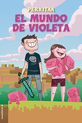 EL MUNDO DE VIOLETA. - PERXITAA