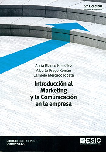 Introducción al marketing y la comunicación en: Blanco González, Alicia;