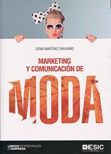 Marketing y comunicación de moda: Gema Martínez Navarro