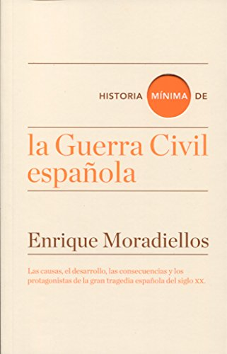 9788416714025: Historia mínima de la Guerra Civil española (Historias mínimas)