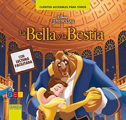 9788416729302: La bella y la bestia - Lectura facilitada/ Niños con NEE / Enseña a leer / Textos adaptados en mayor tamaño / Incluye App gratuita (Cuentos accesibles para todos)