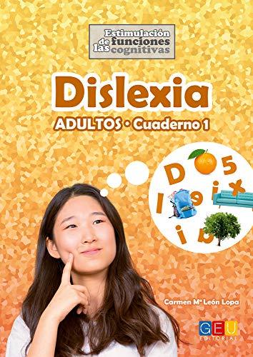 9788416729616: Dislexia Adultos - Cuaderno 1 para Estimular Funciones Cognitivas