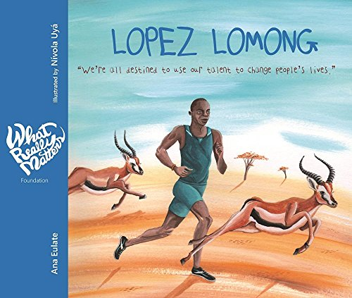 9788416733156: Lopez Lomong: We're all destined to use our talent to change people's lives (What Really Matters)