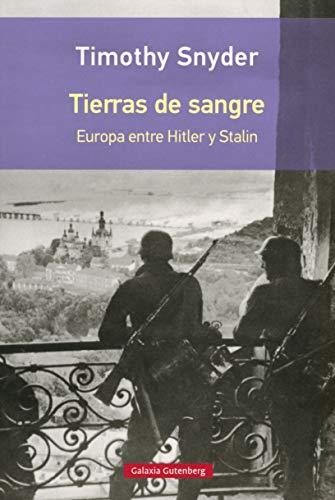 9788416734801: Tierras de sangre: Europa entre Hitler y Stalin (Rústica)