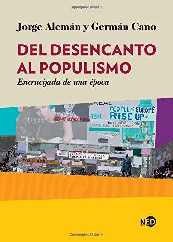 DEL DESENCANTO AL POPULISMO: ALEMAN, JORGE/CANO, GERMÁN