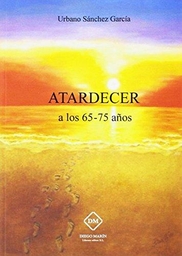 9788416739509: ATARDECER A LOS 65-75 AÑOS