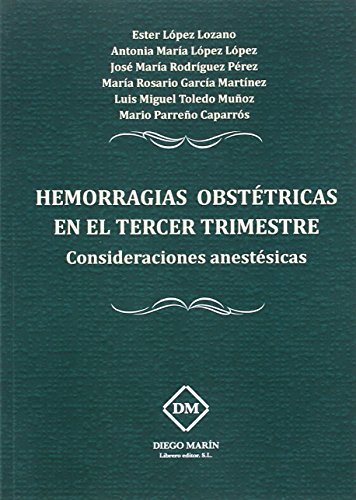 HEMORRAGIAS OBSTETRICAS EN EL TERCER TRIMESTRE .: LOPEZ LOZANO, ESTER;