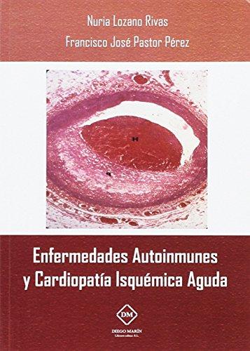 9788416739936: ENFERMEDADES AUTOINMUNES Y CARDIOPATIA ISQUEMICA AGUDA