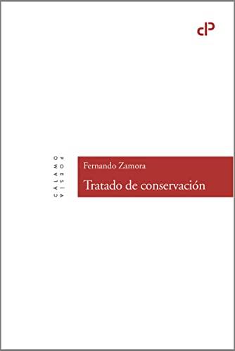 9788416742059: Tratado de conservación (Cálamo Poesía)