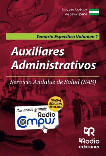 Auxiliares Administrativos, Servicio Andaluz de Salud (SAS). Temario específico 1 (Paperback) - Noelia . . . [et al. ] Díez Herrero, Odette Ochoa Guerra, Ramon Vidal Ramirez