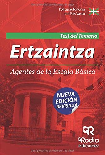 9788416745074: Ertzaintza. Agentes de la Escala Básica. Test del temario (Spanish Edition)