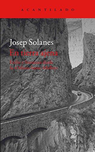 9788416748037: En tierra ajena: Exilio y literatura desde la «Odisea» hasta «Molloy»