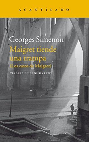 MAIGRET TIENDE UNA TRAMPA, (LOS CASOS DE: Simenon, Georges