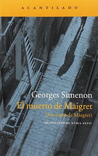 9788416748167: El muerto de Maigret: (Los casos de Maigret) (Narrativa del Acantilado)