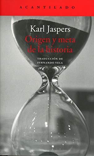 9788416748280: Origen y meta de la historia (El Acantilado)