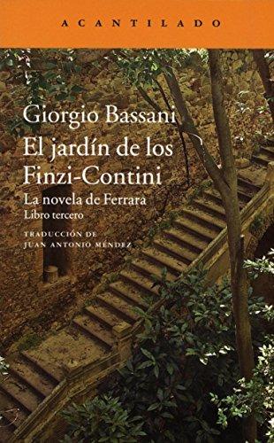 9788416748631: El jardín de los Finzi-Contini: La novela de Ferrara. Libro tercero: 296 (Narrativa del Acantilado)